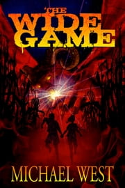 The Wide Game ebook by Michael West
