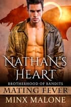 Nathan's Heart (a Dragon-Shifter Paranormal Romance) eBook by Minx Malone, M. Malone