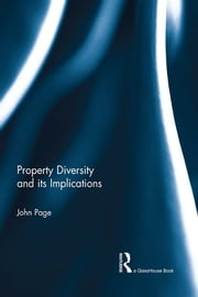 Property Diversity and its Implications ebook by John Page