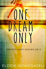 One Dream Only - Broken Dreams: Natalya' story ebook by Elodie Nowodazkij