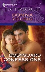 Bodyguard Confessions ebook by Donna Young