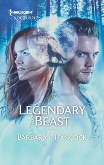 Legendary Beast ebook by Barbara J. Hancock