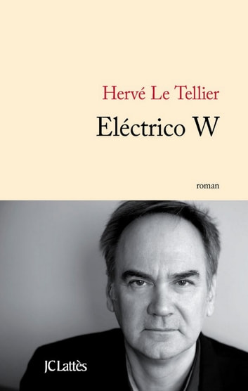 Electrico W ebook by Hervé Le Tellier
