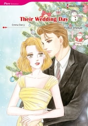 THEIR WEDDING DAY (Harlequin Comics) - Harlequin Comics ebook by Emma Darcy,Yoko Inoue