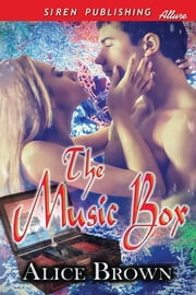 The Music Box ebook by Alice Brown