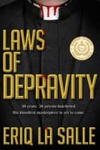Laws of Depravity ebook by Eriq La Salle