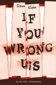 If You Wrong Us ebook by Dawn Klehr