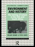 Environment and History ebook by William Beinart,Peter Coates