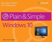 Windows 10 Plain & Simple ebook by Muir Boysen, Nancy