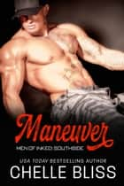 Maneuver e-bog by Chelle Bliss