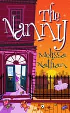 The Nanny ebook by Melissa Nathan