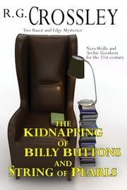 The Kidnapping of Billy Buttons and String of Pearls ebook by R.G. Crossley