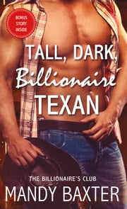 Tall, Dark, Billionaire Texan ebook by Mandy Baxter