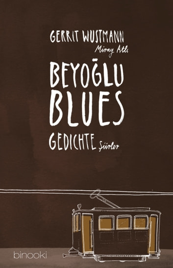 Beyoglu Blues ebook by Gerrit Wustmann