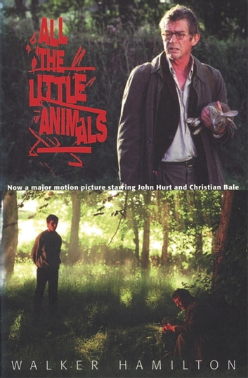 All the Little Animals ebook by Alexander Hamilton