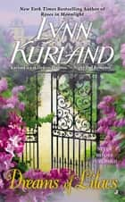 Dreams of Lilacs ebook by Lynn Kurland