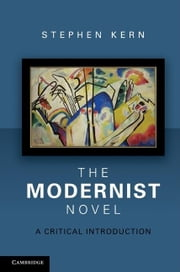 The Modernist Novel ebook by Kern, Stephen
