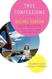 True Confessions ebook by Rachel Gibson