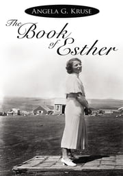 The Book of Esther ebook by Angela G. Kruse