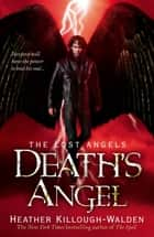 Death's Angel: Lost Angels Book 3 ebook by Heather Killough-Walden