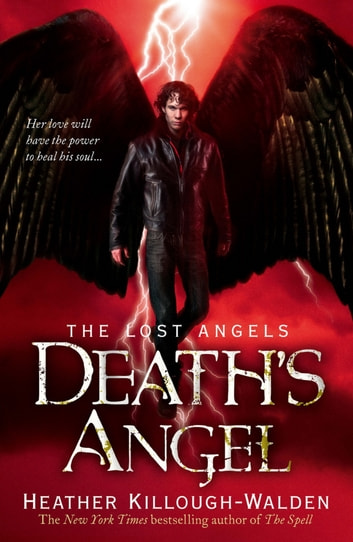 Death's Angel: Lost Angels Book 3 - Lost Angels: Book Three ebook by Heather Killough-Walden