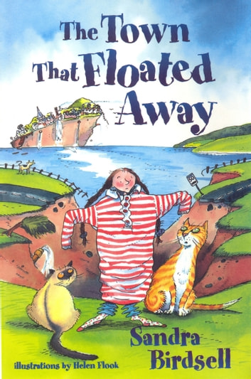 The Town That Floated Away ebook by Sandra Birdsell