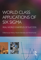 World Class Applications of Six Sigma ebook by