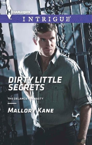 Dirty Little Secrets ebook by Mallory Kane