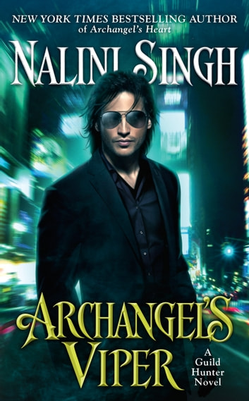 Archangel's Viper ebook by Nalini Singh