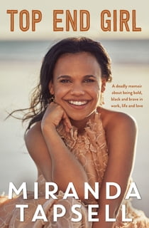 Top End Girl eBook by Miranda Tapsell
