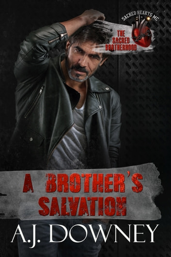 A Brother's Salvation eBook by A.J. Downey