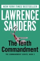 The Tenth Commandment ebook by Lawrence Sanders
