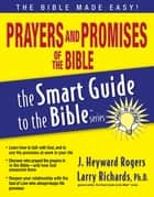 Prayers and Promises of the Bible ebook by Jonathan Rogers,J. Rogers,Larry Richards