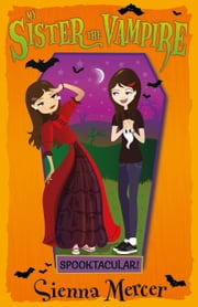 Spooktacular! ebook by Sienna Mercer