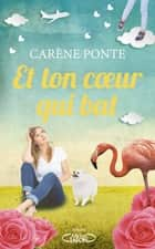 Et ton coeur qui bat... ebook by