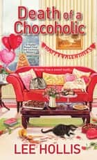 Death of a Chocoholic ebook by Lee Hollis
