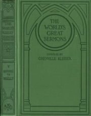 The World's Great Sermons, Volume 5: Guthrie to Mozley (Illustrated) ebook by Various