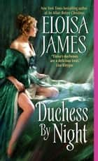 Duchess By Night ebook by Eloisa James