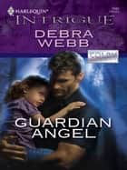 Guardian Angel ebook by Debra Webb