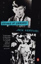 Visions of Gerard ebook by Jack Kerouac