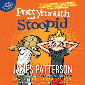Pottymouth and Stoopid audiobook by James Patterson,Chris Grabenstein