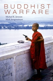Buddhist Warfare ebook by Michael Jerryson,Mark Juergensmeyer