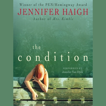 The Condition audiobook by Jennifer Haigh