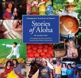 Stories of Aloha - Homegrown Treasures of Hawai'i ebook by Jocelyn Fujii