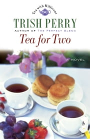 Tea for Two ebook by Trish Perry