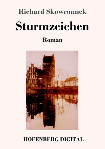 Sturmzeichen - Roman ebook by Richard Skowronnek