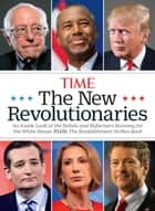 TIME The New Revolutionaries ebook by Editors of TIME