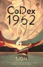 CoDex 1962 ebook by Sjón, Victoria Cribb