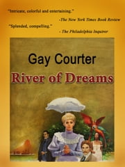 River Of Dreams ebook by Gay Courter