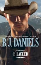 HIJACKED eBook by B.J. Daniels